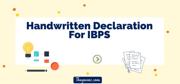 Handwritten Declaration For IBPS