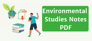 Environmental Studies Notes PDF