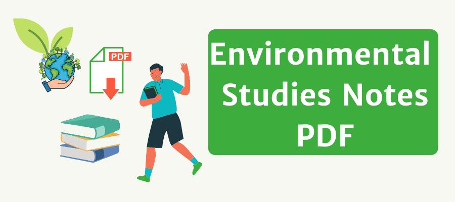 Environmental Studies Notes PDF