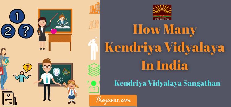 How Many KV In India ?